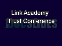 Link Academy Trust Conference
