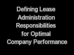 Defining Lease Administration Responsibilities for Optimal Company Performance