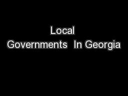 Local Governments  In Georgia PowerPoint PPT Presentation