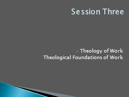Theology of Work Theological Foundations of Work
