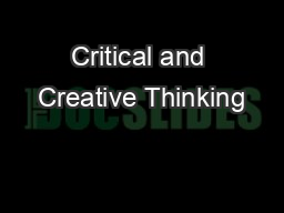Critical and Creative Thinking PowerPoint PPT Presentation