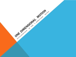 One Dimensional Motion Acceleration in the Y Direction Notes PowerPoint PPT Presentation