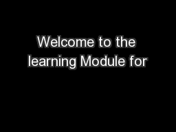 Welcome to the learning Module for