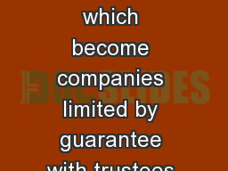 A cademies? Schools which become companies limited by guarantee with trustees and governors.
