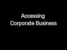 Accessing Corporate Business
