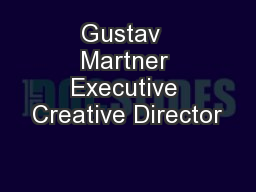 Gustav  Martner Executive Creative Director