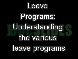 Federal Leave Programs: Understanding the various leave programs