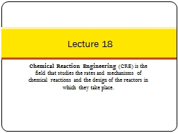 Chemical Reaction Engineering PowerPoint PPT Presentation
