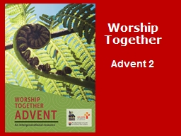 Worship Together Advent PowerPoint PPT Presentation