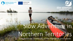Slow  Adventure  in Northern