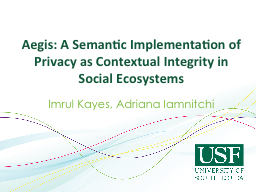 Aegis: A Semantic Implementation of Privacy as Contextual Integrity in Social Ecosystems