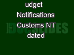 udget   Notifications Customs NT dated