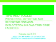 Tips and tools: preventing, detecting and reporting financial exploitation in long-term care facili