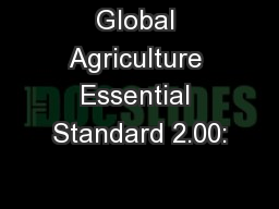 Global Agriculture Essential Standard 2.00: