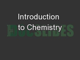 Introduction to Chemistry PowerPoint PPT Presentation