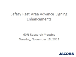 Safety Rest Area Advance Signing Enhancements