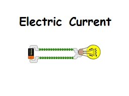 Electric  Current Electric current PowerPoint PPT Presentation