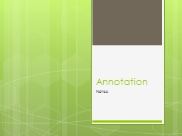 Annotation Notes: Annotating