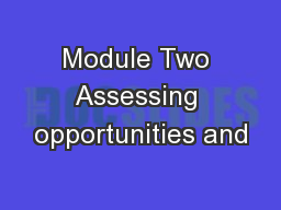 Module Two Assessing opportunities and