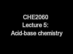 CHE2060 Lecture 5: Acid-base chemistry