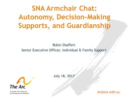 SNA Armchair Chat: Autonomy, Decision-Making Supports, and Guardianship