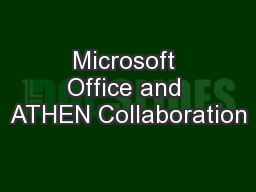 Microsoft Office and ATHEN Collaboration