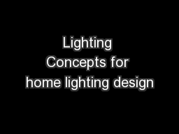 Lighting Concepts for home lighting design