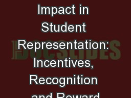 Measuring Impact in Student Representation: Incentives, Recognition and Reward