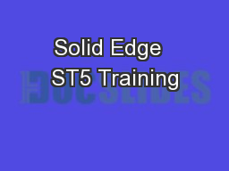 Solid Edge  ST5 Training