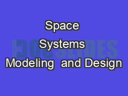 Space Systems Modeling  and Design