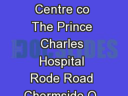 Ellen Barron Family Centre co The Prince Charles Hospital Rode Road Chermside Q  t    f    ebfcintakehealth
