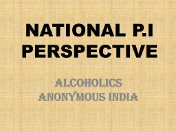 NATIONAL P.I  PERSPECTIVE