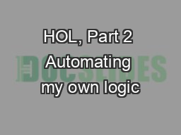 HOL, Part 2 Automating my own logic