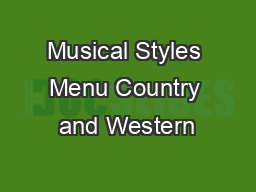 Musical Styles Menu Country and Western