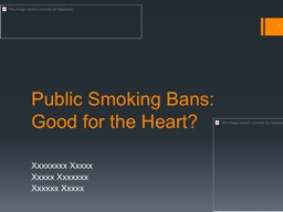 Public Smoking Bans: Good for the Heart?