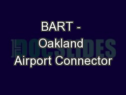 BART - Oakland Airport Connector