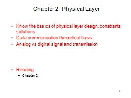 1 Chapter 2: Physical Layer