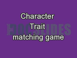 Character Trait matching game