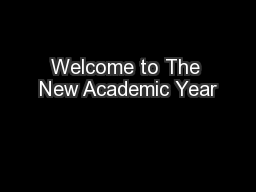 Welcome to The New Academic Year