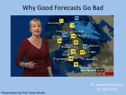 Why Good Forecasts Go Bad PowerPoint PPT Presentation
