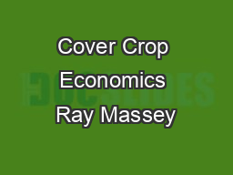Cover Crop Economics Ray Massey