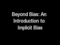 Beyond Bias: An Introduction to Implicit Bias