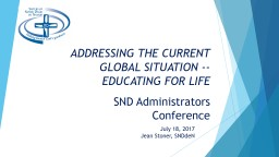 ADDRESSING THE CURRENT GLOBAL SITUATION -- PowerPoint PPT Presentation