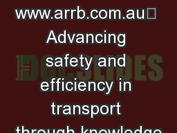 www.arrb.com.au Advancing safety and efficiency in transport through knowledge