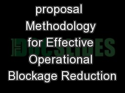 Project proposal  Methodology for Effective Operational Blockage Reduction