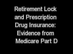 Retirement Lock and Prescription Drug Insurance: Evidence from Medicare Part D