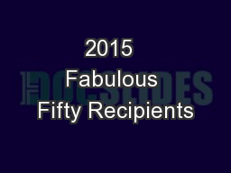 2015  Fabulous Fifty Recipients