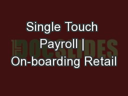 Single Touch Payroll   On-boarding Retail