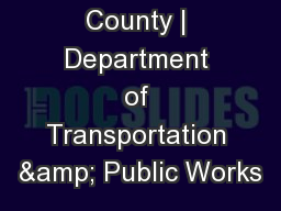 Miami-Dade County   Department of Transportation & Public Works