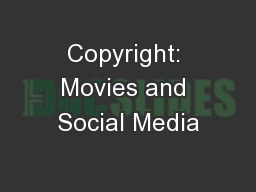 Copyright: Movies and Social Media